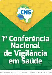 Logo da 1ª Conferência Nacional de Vigilância em Saúde, com fundo nas cores amarelo e verde, e com a logo do Conselho Nacional de Saúde em destaque