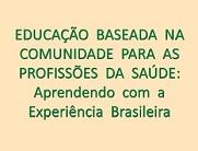 Capa do livro Educação baseada na comunidade para as profissões da saúde: aprendendo com a experiência brasileira