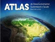 """Capa da publicação com globo terrestre e o título """"Atlas: de desenvolvimento sustentável e saúde"""""""