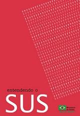 """Capa da publicação com fundo de cor vermelha, título """"Entendendo o SUS"""" e uma imagem composta por sucessivos sinais de interrogação. No canto inferior direito tem a logo do Ministério da Saúde/Governo Federal, com a bandeira do Brasil"""