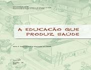 Capa da publicação com o título A educação que produz saúde, em tom de verde, com desenhos que remetem a uma cidade, com casas, edifícios e pessoas circulando