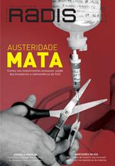 """Capa da Radis em fundo vermelho com o título """"Austeridade mata"""" e foto de mão com tesoura cortando sonda"""
