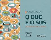 """Capa do e-book """"O que é o SUS"""", com título da publicação, fundo azul e faixa à esquerda, com imagens como tubos de ensaio, microscópio, veículos etc."""