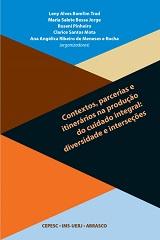 Capa do livro Contexto, parceiros e itinerários na produção do cuidado integral: diversidade e interseções