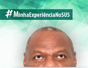 """Imagem da campanha, com parte do rosto de um homem negro e o texto """"MinhaExperiênciaNoSUS"""""""