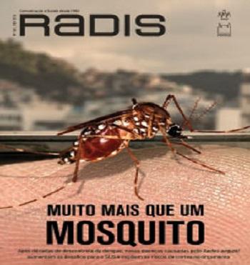"""Capa da revista Radis, com o título """"Muito mais que um mosquito"""" e a imagem do vetor Aedes Aegypti"""
